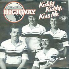 HIGHWAY - KIDDY KIDDY KISS ME ( CNR 144974)7'PS  1982