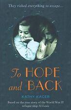 To Hope and Back ' Kacer, Kathy