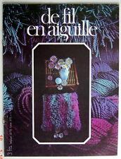 ANCIENNE REVUE DU 4ième TRIMESTRE DE 1971, DE FIL EN AIGUILLE, No.10