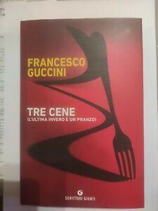 Francesco Guccini, tre cene, giunti  2021