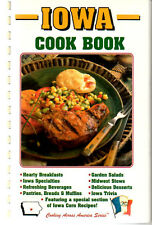 Iowa Cookbook Cooking Across American Series