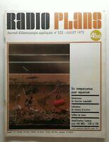 #28 revue Radio plans N332 juillet 1975 générateur de fonction vobulable