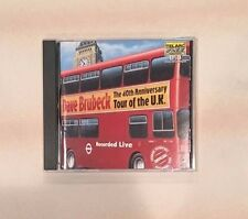 The  40th Anniversary Tour of the U.K. by Dave Brubeck (CD, Jun-1999)