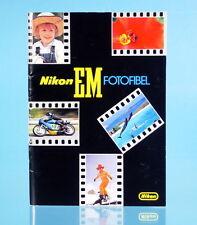 Nikon EM Fotofibel Heft booklet Buch book livre libro - (14354)