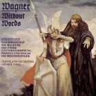 Wagner Without Words - R. Wagner (1990, CD NEUF)