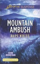 Echo Mountain: Mountain Ambush by Hope White (2017, Paperback, Large Type)