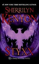 Dark-Hunter Novels: Styxx 17 by Sherrilyn Kenyon (2014, Paperback)