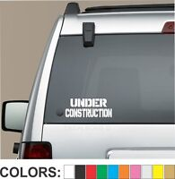 Under Construction Decal Sticker Viny Turbo Diesel Car Truck RZR Tools Pro