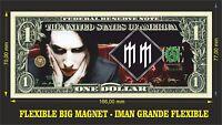 MARILYN MANSON IMAN BILLETE 1 DOLLAR BILL MAGNET