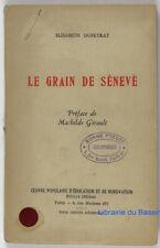 Le grain de sénevé Elisabeth Dupeyrat 1946