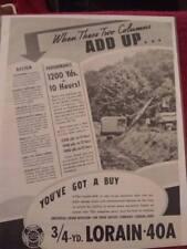 Vintage 1940 Lorain 40-A Shovel, Crane, Advertisement, Ad.  Thew Shovel Company