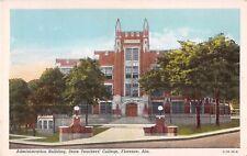 Alabama postcard Florence Administration Bldg State Teachers College university