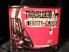 Identity Crisis-troublekid