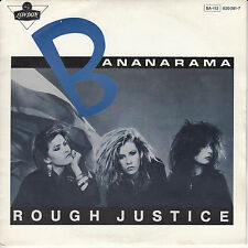 "45 T SP BANANARAMA ""ROUGHT JUSTICE"""
