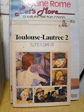 TOULOUSE-LAUTREC  VOL. 2 - TUTTI I DIPINTI di DORTU e MERIC   (C5)