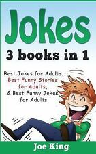 Jokes: 3 Books In 1 : Best Jokes for Adults, Best Funny Stories for Adults,...