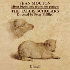 The Tallis Scholars - Mouton: Dictes Moy Toutes Pensees (The Tallis