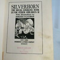 Silverhorn the Hilda Conkling Book for Other Children Dorothy P.Lathrop X-lib