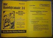 Dienstvorschrift Beschreibung Handgranate 24 & Panzerwurfmine 1 (L) kurz 2.WK