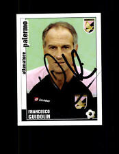 Francesco Guidolin US Palermo Panini Sammelbild 2006-07 Original Signi+ A 144071