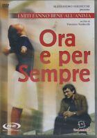 Ora e per sempre DVD Nuovo Sigillato IL Grande Torino