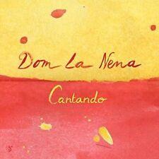 Cantando 0657036720923 by Dom La Nena CD