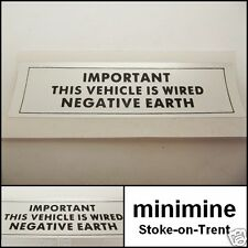 Classic Mini Negative Earth Sticker engine austin morris cooper van bmc leyland