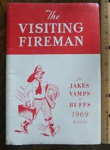Original Vintage The Visiting Fireman for Jakes Vamps & Buffs 1969 Edition