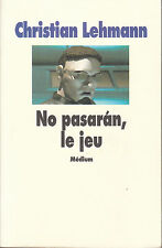 Livre No pasaran le jeu Christian Lehmann book