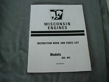 WISCONSIN ENGINE  VE4 - VF4   INSTRUCTION, REPAIR & PARTS MANUAL BRAND NEW