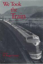 Noi Took The Train : 21 Conti di Treno Viaggio in STATI UNITI Tutto Storia (