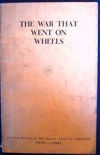 The War That Went auf Rädern Nachkrieg Record der Fräsen Group Of Companies Buch