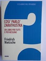 Così parlò Zarathustra Nietzsche friedrichcrescerefilosofia esoterismo morale