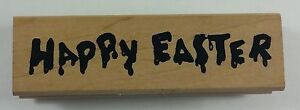 Happy Easter Art Impressions Rubber Stamps #H-1754 Circa 1999 Paint Drip