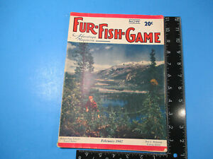 Vintage Fur-Fish-Game Magazine February 1947 Shades of Sherwood Yukon M6834