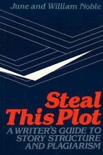 Steal This Plot: A Writer's Guide to Story Structure and Plagiarism-ExLibrary