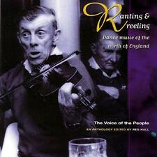 Voice Of The People Vol 19 - Ranting And Reeling: Dance Music Of The No (NEW CD)
