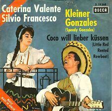 """7"""" Caterina Valente & Silvio – Kleiner Gonzales (Speedy Gonzales) // Germany"""