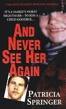 And Never See Her Again (Pinnacle True Crime)