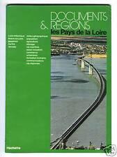 LES PAYS DE LA LOIRE DOCUMENTS & REGIONS 1978 ILLUS
