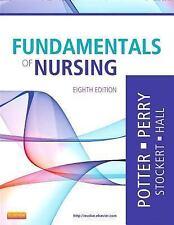 Perry & Potter - Fundamentals of Nursing Eighth Edition. ISBN: 978-0-323-07933-4