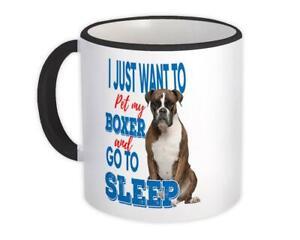 Gift Mug : Pet My Boxer Dog Animal Puppy Want to Sleep Funny Cute