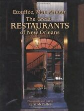 Etouffe, Mon Amour: The Great Restaurants of New Orleans - Good - Laborde, Peggy
