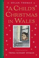 Child's Christmas in Wales, School And Library by Thomas, Dylan; Hyman, Trina...