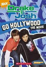 Drake And Josh: Chapter Book #3: Go Hollywood (Teenick) (Bk. 3) McElroy, Ms. La