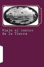 Juventud: Viaje Al Centro de la Tierra by Julio Verne (2015, Paperback)