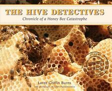 The Hive Detectives: Chronicle of a Honey Bee Catastrophe (Scientists -ExLibrary