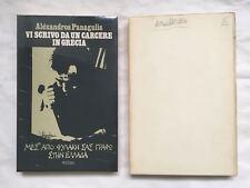 Aléxandros Panagulis, VI SCRIVO DA UN CARCERE IN GRECIA, Rizzoli, 1974 autografo