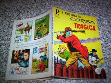 COLLANA RODEO I TRE BILL N.41 ORIGINALE OTTIMO TIPO TEX ZAGOR MARK ARALDO DOG