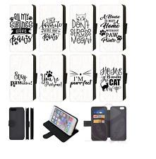 Cute Cat Quotes Paws Wallet Flip Phone Case Galaxy S7 Edge, S8, S9, S10 Plus